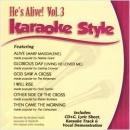 Karaoke Style: He's Alive, Vol. 3
