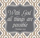 Coaster: With God All Things