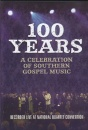 100 Years: a Celebration of Southern Gospel Music image