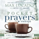 Pocket Prayers for Friends: 40 Simple Prayers That Bring Joy and Serenity