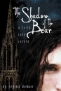 The Shadow of the Bear: A Fairy Tale Retold