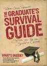 The Graduate's Survival Guide