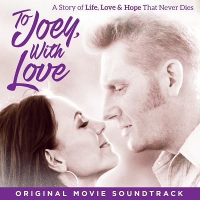To Joey With Love: Original Movie Soundtrack