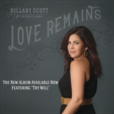 Love Remains Hillary Scott The Scott Family Music