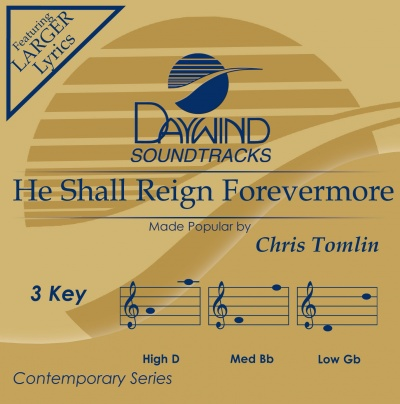 He Shall Reign Forevermore