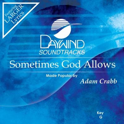 Sometimes God Allows