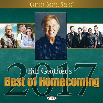 Bill Gaither's Best Of Homecoming 2017