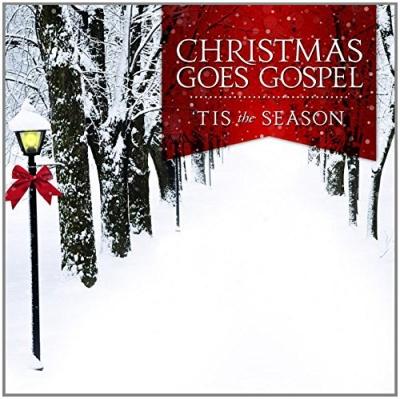 Christmas Goes Gospel: Tis The Season