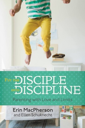 Put the Disciple into Discipline: Parenting with Love and Limits
