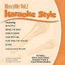 Karaoke Style: MercyMe, Vol. 2