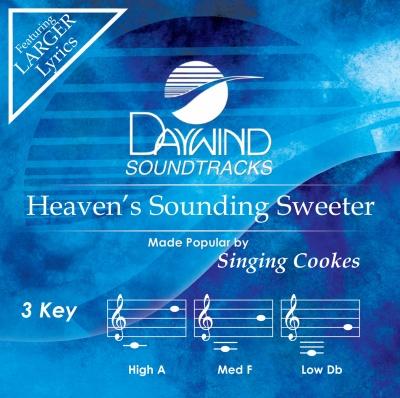 Heaven's Sounding Sweeter