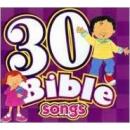30 Bible Songs: Kids